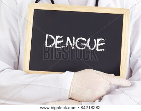 Doctor Shows Information On Blackboard: Dengue