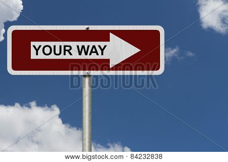 This Is Your Way