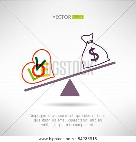 Love beart sign and money bag on scales. Choosing life style concept. Vector illustration