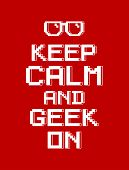 stock photo of dork  - Keep calm and geek on  - JPG