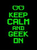 foto of dork  - Keep calm and geek on  - JPG