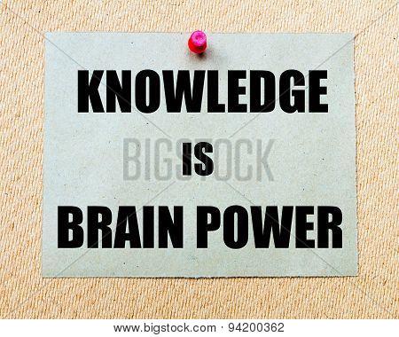 Knowledge Is Brain Power Written On Paper Note