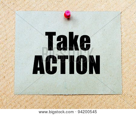 Take Action Written On Paper Note