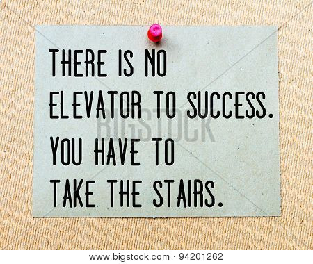 No Elevator To Success Written On Paper Note