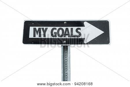 My Goals direction sign isolated on white