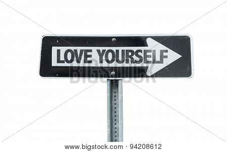 Love Yourself direction sign isolated on white