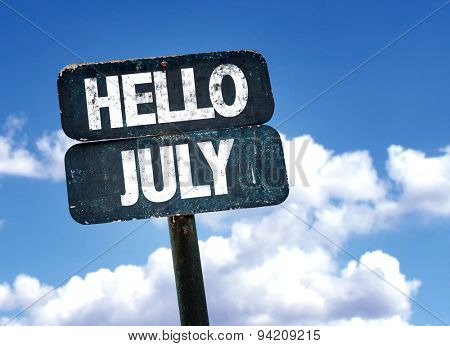 Hello July sign with sky background