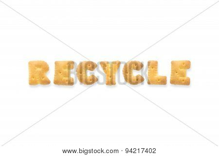 The Letter Word Recycle. Alphabet  Cookie Biscuits