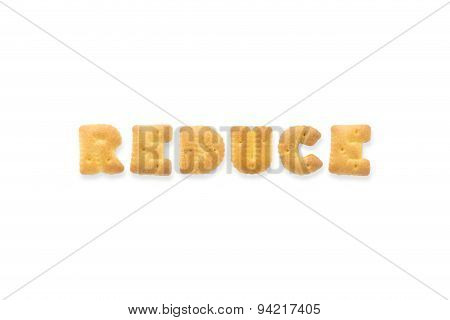 The Letter Word Reduce. Alphabet  Cookie Biscuits