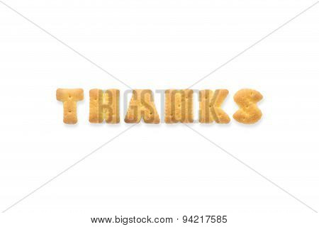 The Letter Word Thanks. Alphabet  Cookie Biscuits