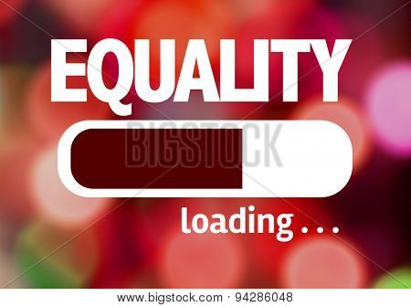 Progress Bar Loading with the text: Equality