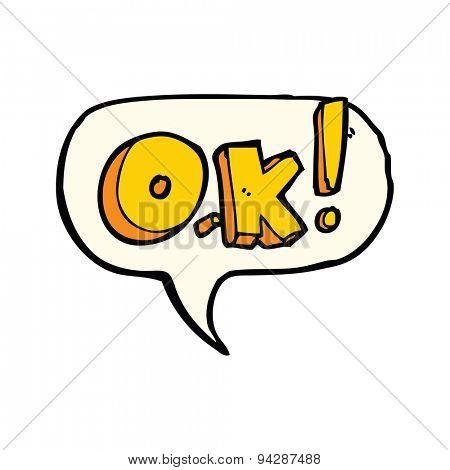 cartoon OK symbol with speech bubble