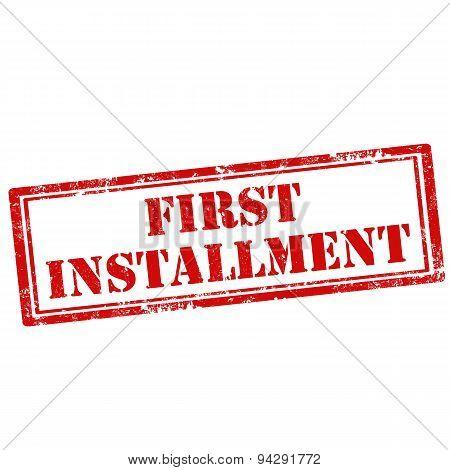 First Installment