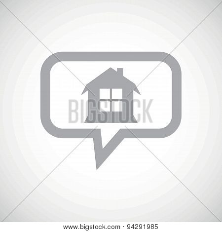 House grey message icon