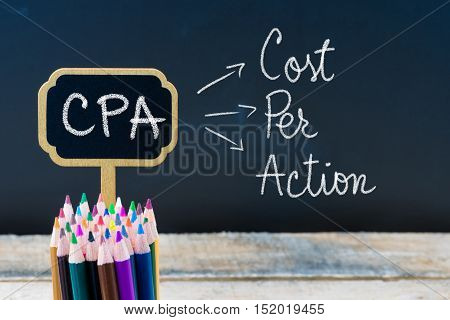 Business Acronym Cpa Cost Per Action Written With Chalk On Wooden Mini Blackboard Labels