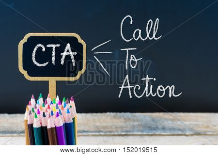 Business Acronym Cta Call To Action Written With Chalk On Wooden Mini Blackboard Labels
