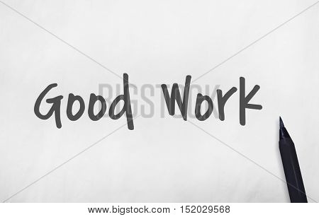 Good Work Best Excellent Success Expertise Concept
