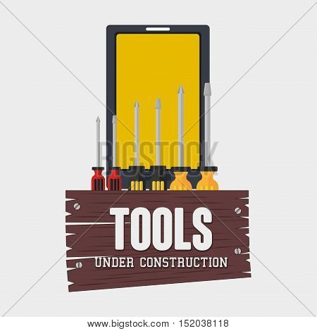 smartphone device with screwdrivers over white background. under construction tools. vector illustration