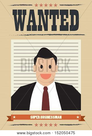 Wanted businessman. Wanted Vintage Poster vector illustration