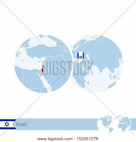 Israel On World Globe With Flag And Regional Map Of Israel.