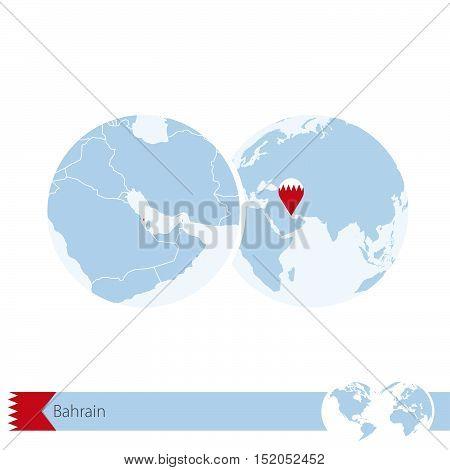 Bahrain On World Globe With Flag And Regional Map Of Bahrain.