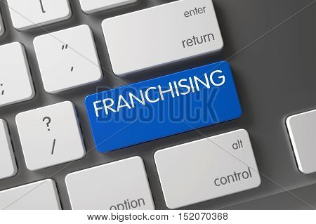 Franchising Concept White Keyboard with Franchising on Blue Enter Keypad Background, Selected Focus. 3D Illustration.
