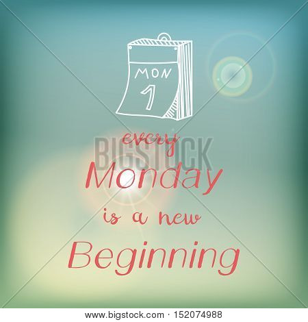 Motivation card or poster with bright blue sky and flare, pink lettering and white doodle - Every monday is a new beginning.