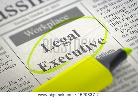 A Newspaper Column in the Classifieds with the Small Ads of Job Search of Legal Executive, Circled with a Yellow Highlighter. Blurred Image. Selective focus. Hiring Concept. 3D Illustration.