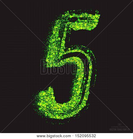 Vector grunge toxic font 001. Number 5. Abstract acid scatter glowing bright green color particles background. Radioactive waste. Zombie apocalypse. Grungy shape. Hand made design element