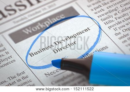 Business Development Director - Vacancy in Newspaper, Circled with a Blue Highlighter. Blurred Image. Selective focus. Job Search Concept. 3D Render.