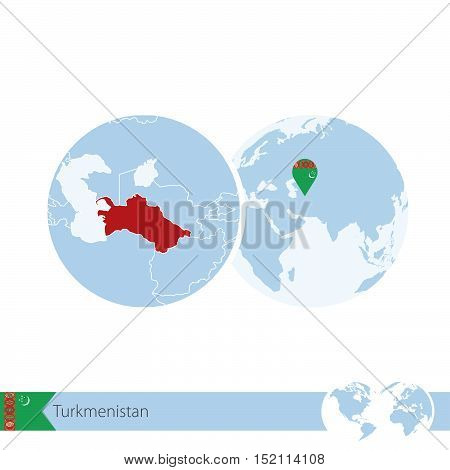 Turkmenistan On World Globe With Flag And Regional Map Of Turkmenistan.