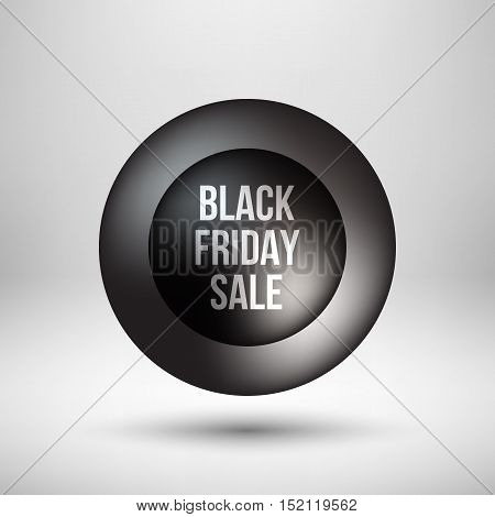 Black abstract premium bubble badge, luxury button template with black friday sale text, reflex, realistic shadow and light background for logo, design concepts, banners, web. Vector illustration.