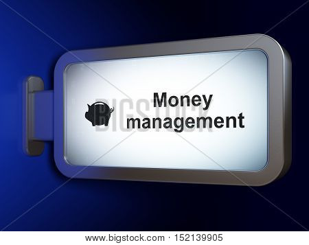 Money concept: Money Management and Money Box on advertising billboard background, 3D rendering
