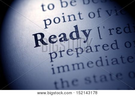 Fake Dictionary definition of the word ready.