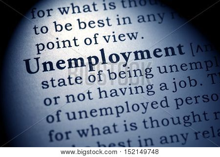 Fake Dictionary Dictionary definition of the word unemployment.