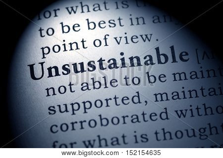 Fake Dictionary Dictionary definition of the word Unsustainable.