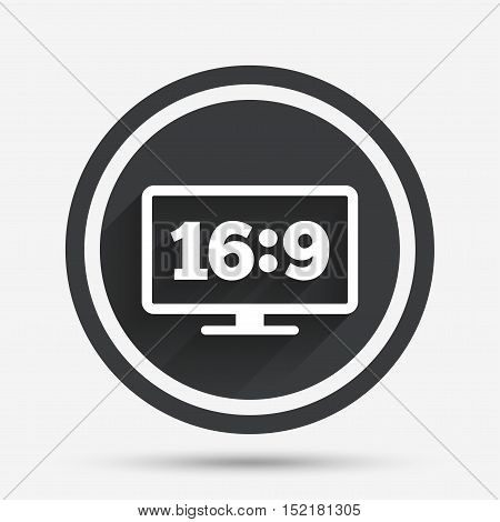 Aspect ratio 16:9 widescreen tv sign icon. Monitor symbol. Circle flat button with shadow and border. Vector