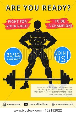 Vector gym competition flyer template with slogan Fight For Your Right To Be A Champion. Sport event gym fitness workout training power lifting advertising illustration.