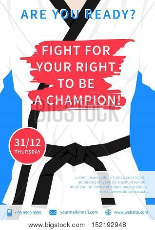 Vector karate competition flyer template with slogan Fight For Your Right To Be A Champion. Sport event martial arts fight wrestling advertising illustration. Fighting sports graphic design.