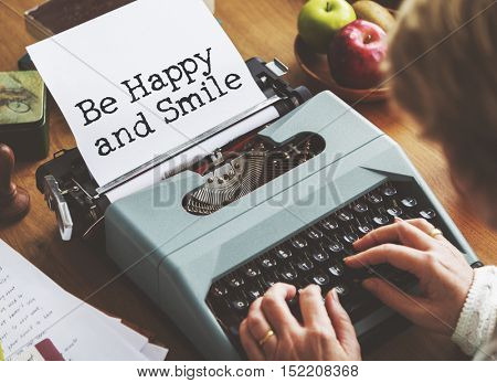Be Positive Thinking Happy Smile Concept