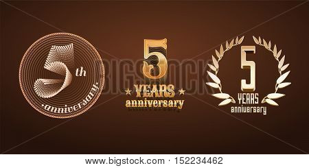 5 years anniversary set of vector logo icon number. 5th birthday marriage or graduation anniversary jubilee decoration design elements signs emblem symbol badge in gold