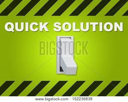 Quick Solution Concept