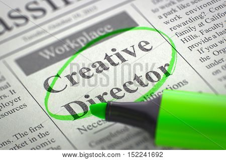 Creative Director. Newspaper with the Small Advertising, Circled with a Green Highlighter. Blurred Image. Selective focus. Concept of Recruitment. 3D Illustration.