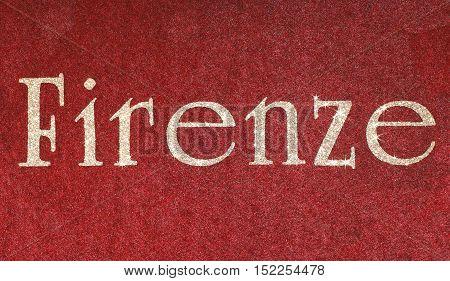 Firenze Written Of An Italian City