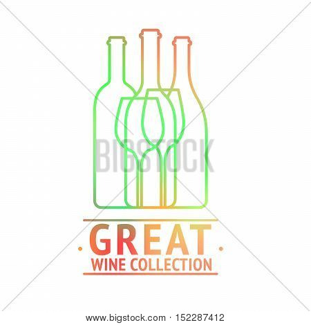 Great wine collection colorful logo design with bottles and wineglasses. Vector illustration