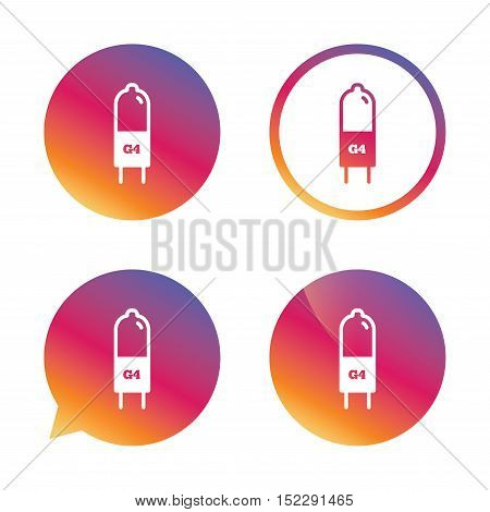Light bulb icon. Lamp G4 socket symbol. Led or halogen light sign. Gradient buttons with flat icon. Speech bubble sign. Vector