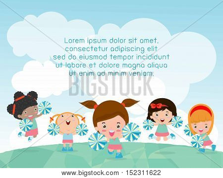 cheerleaders, Cheerleader, cheerleading girl kids playing outside, Template for advertising brochure,your text ,Cute little cheerleaders Children's, Kids and frame,child and frame,Vector Illustration