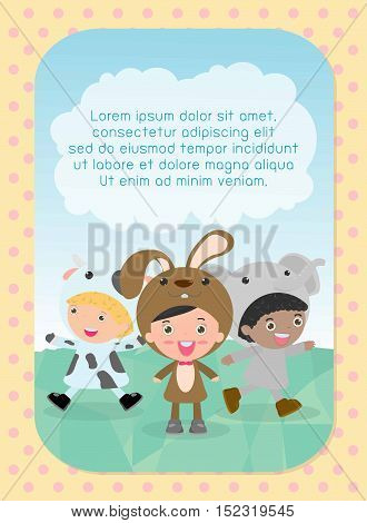 cute kids wearing animal costumes on background, Template for advertising brochure, your text ,child and frame, Vector Illustration