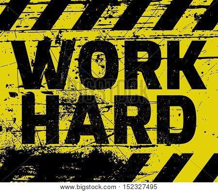 Work Hard Sign