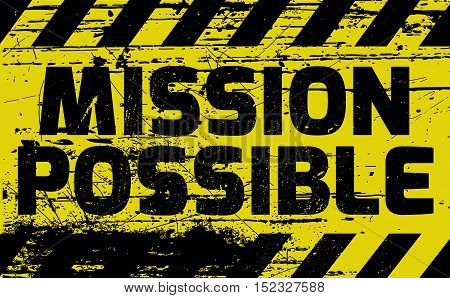 Mission Possible Sign